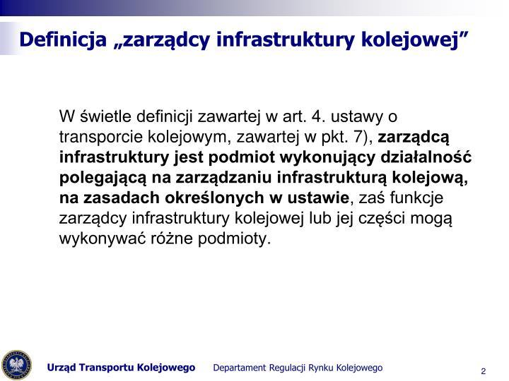 """Definicja """"zarządcy infrastruktury kolejowej"""""""