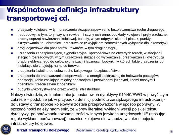 Wspólnotowa definicja infrastruktury transportowej cd.
