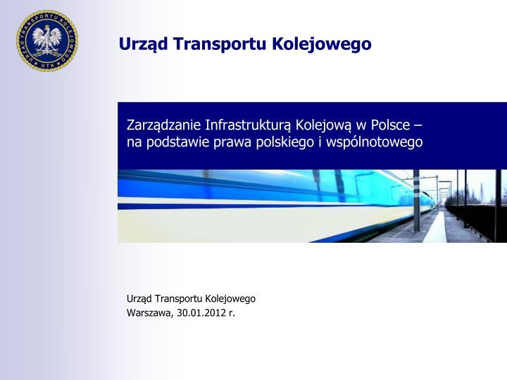 Zarządzanie Infrastrukturą Kolejową w Polsce –