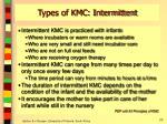 types of kmc intermittent