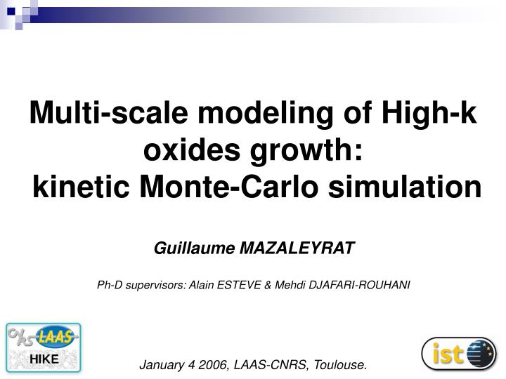 Multi scale modeling of high k oxides growth kinetic monte carlo simulation