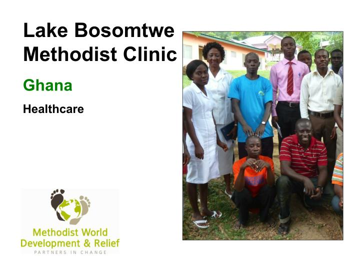 Lake Bosomtwe Methodist Clinic