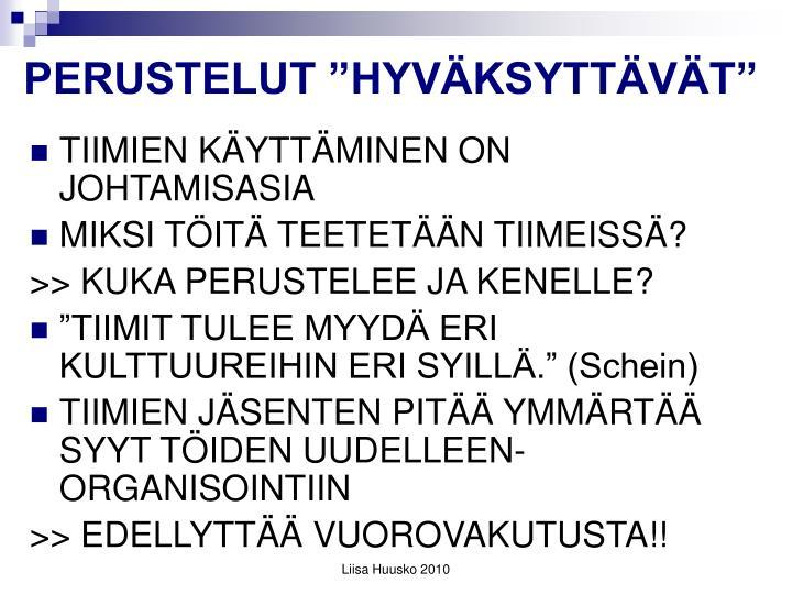 """PERUSTELUT """"HYVÄKSYTTÄVÄT"""""""