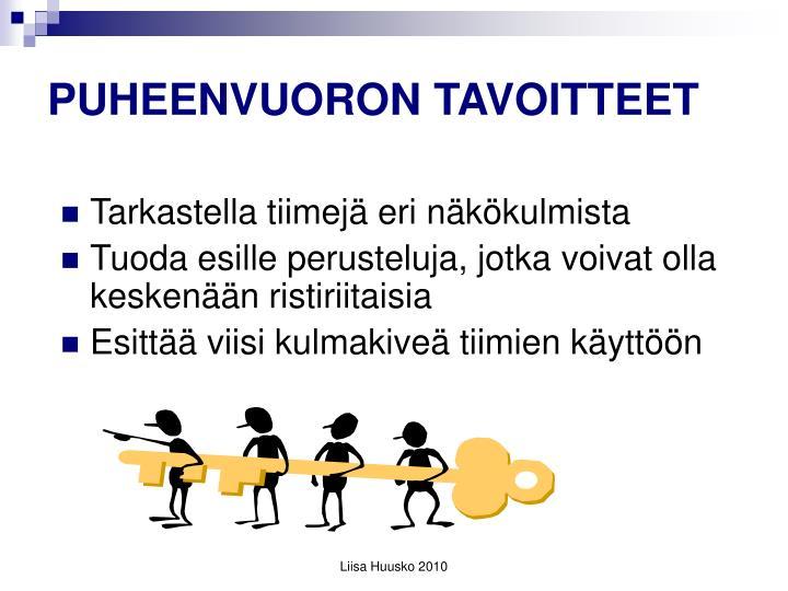 PUHEENVUORON TAVOITTEET