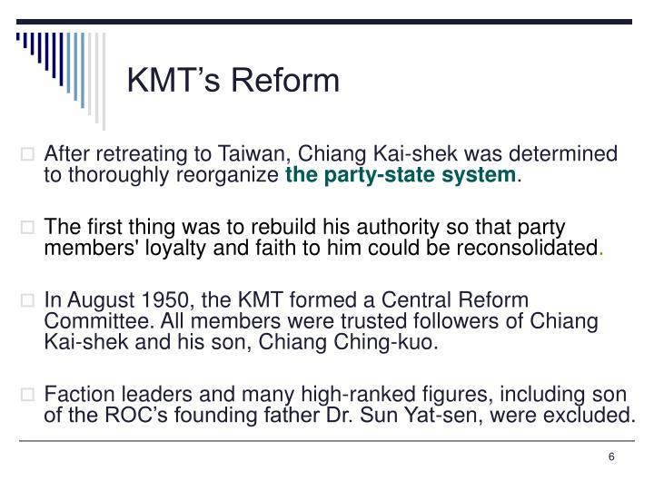 KMT's Reform