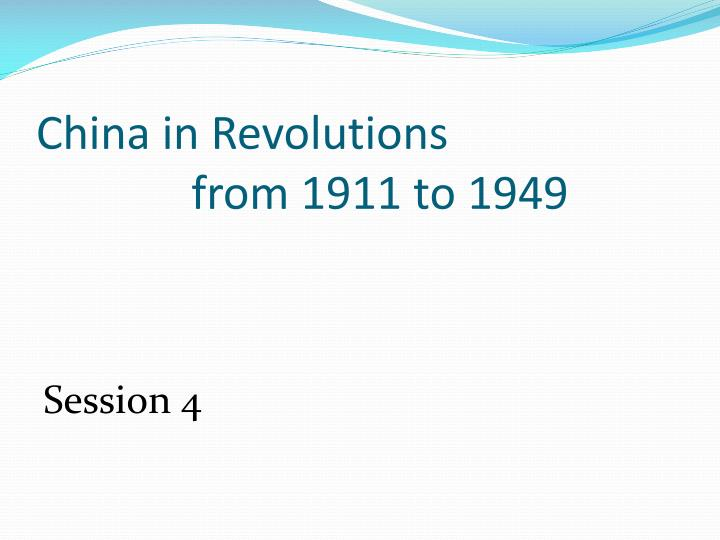 China in Revolutions