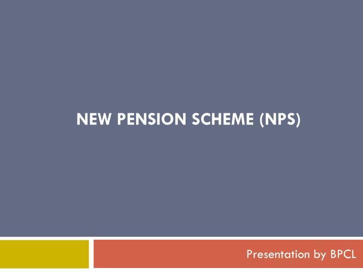 new pension scheme (
