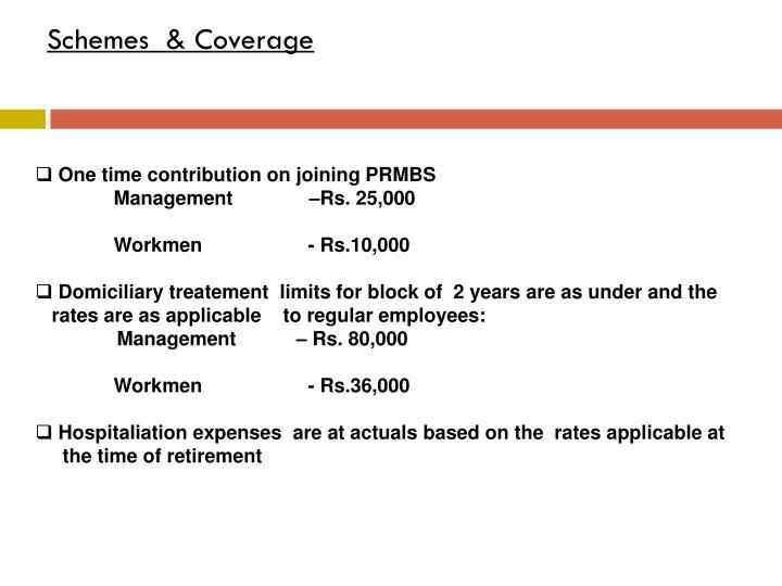 Schemes  & Coverage