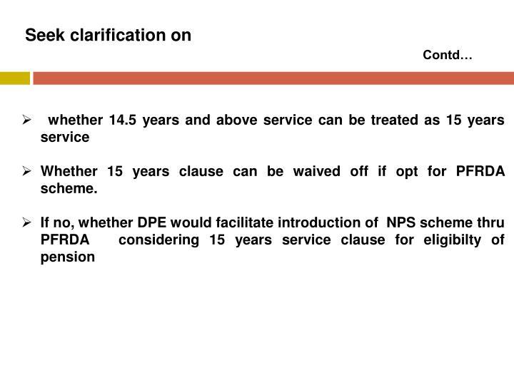 Seek clarification on