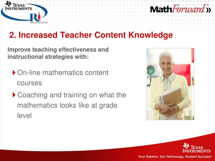 2. Increased Teacher Content Knowledge
