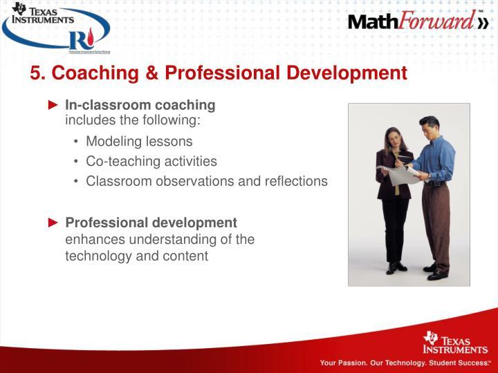 5. Coaching & Professional Development