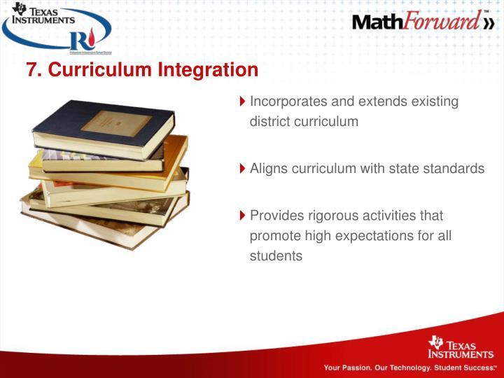 7. Curriculum Integration