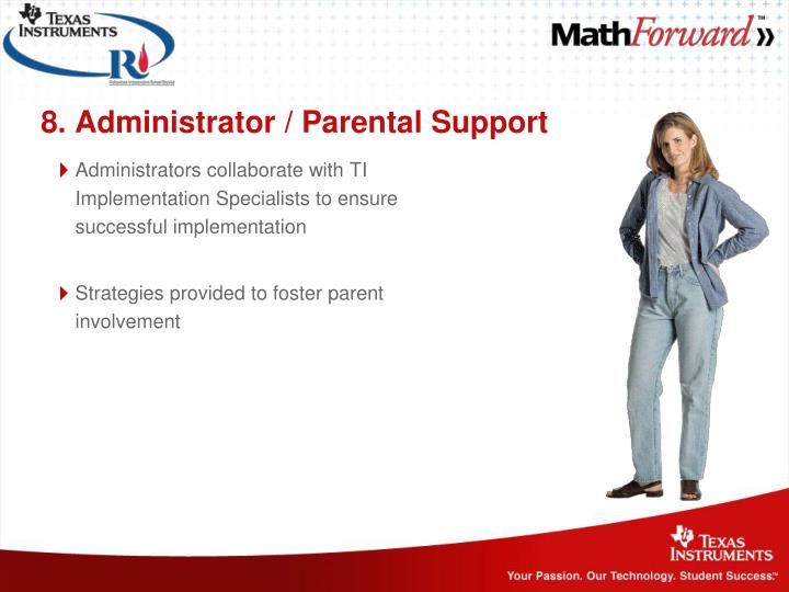 8. Administrator / Parental Support