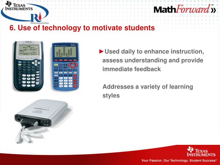 6. Use of technology to motivate students