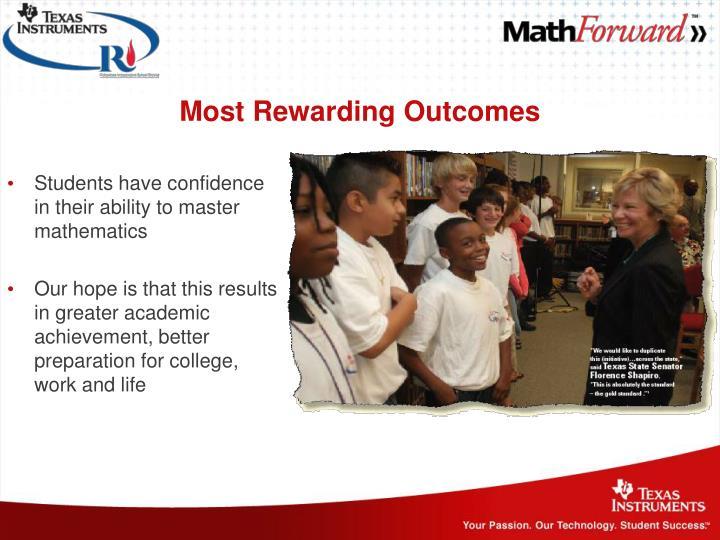 Most Rewarding Outcomes