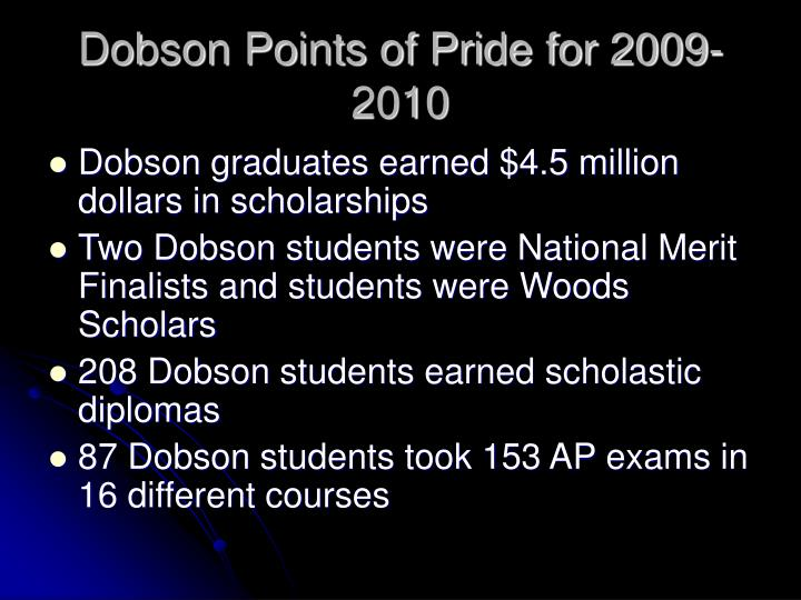 Dobson Points of Pride for 2009-2010