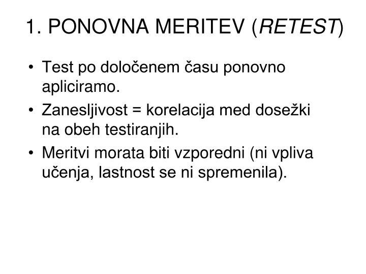 1. PONOVNA MERITEV (
