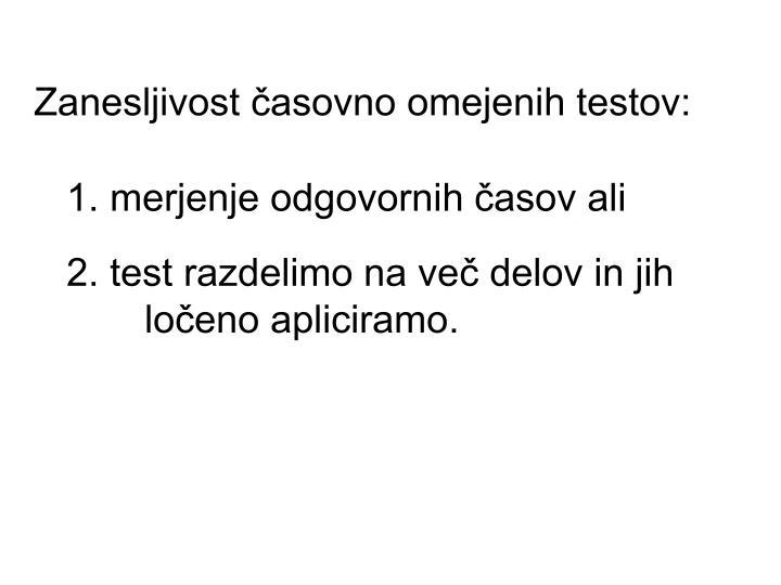 Zanesljivost časovno omejenih testov:
