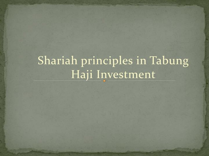 Shariah principles in Tabung Haji Investment