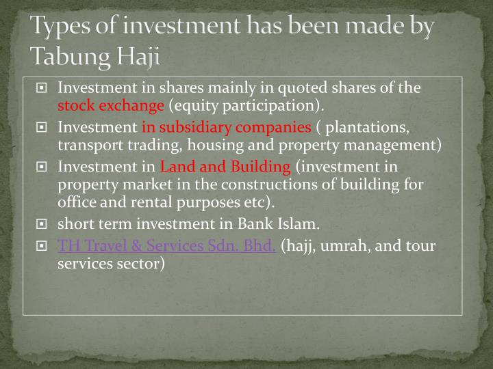 Types of investment has been made by