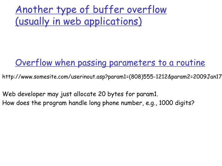 Another type of buffer overflow (usually in web applications)