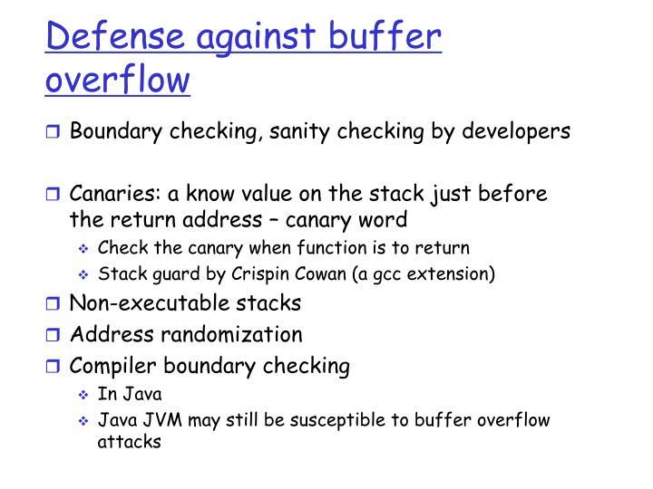 Defense against buffer overflow