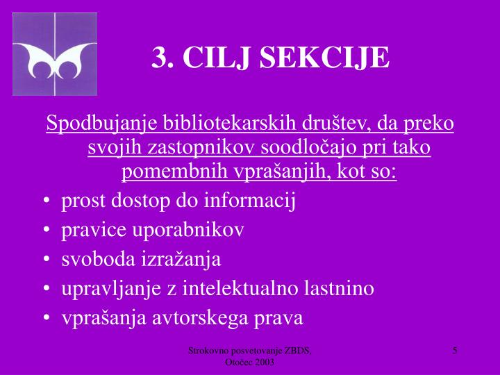 3. CILJ SEKCIJE