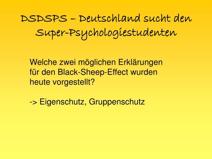 DSDSPS – Deutschland sucht den Super-Psychologiestudenten