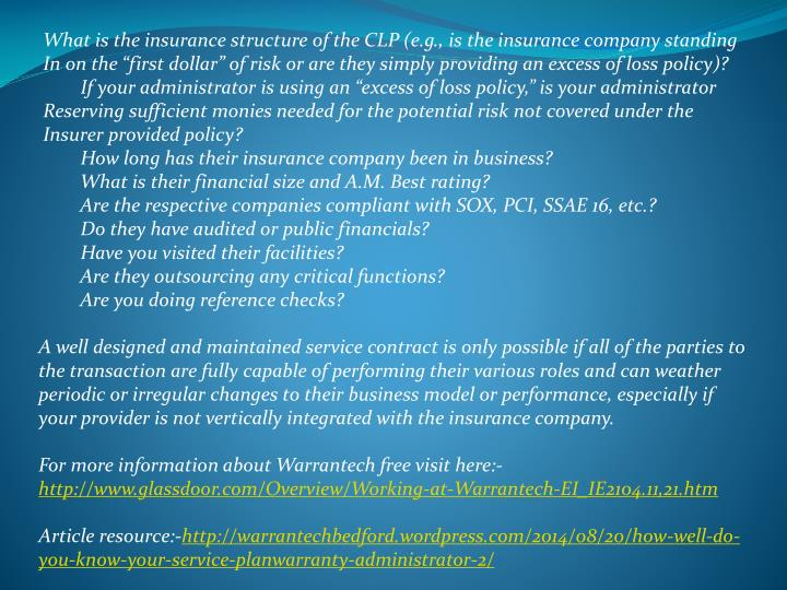 What is the insurance structure of the CLP (e.g., is the insurance company standing