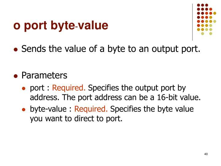 o port byte