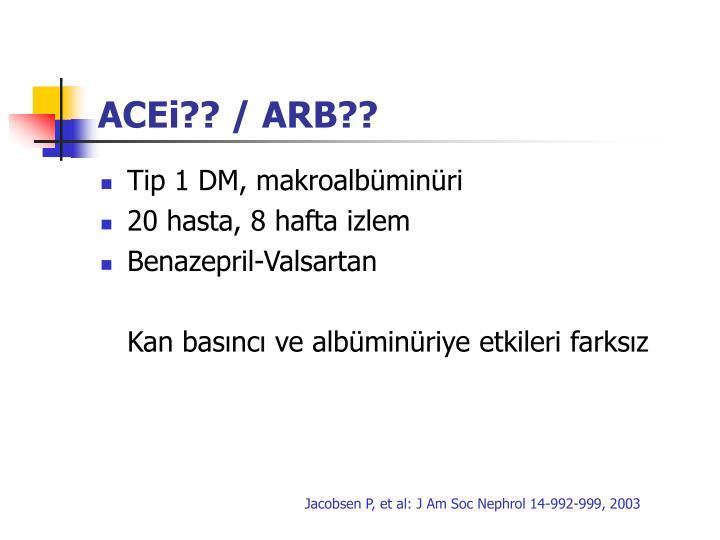 ACEi?? / ARB??