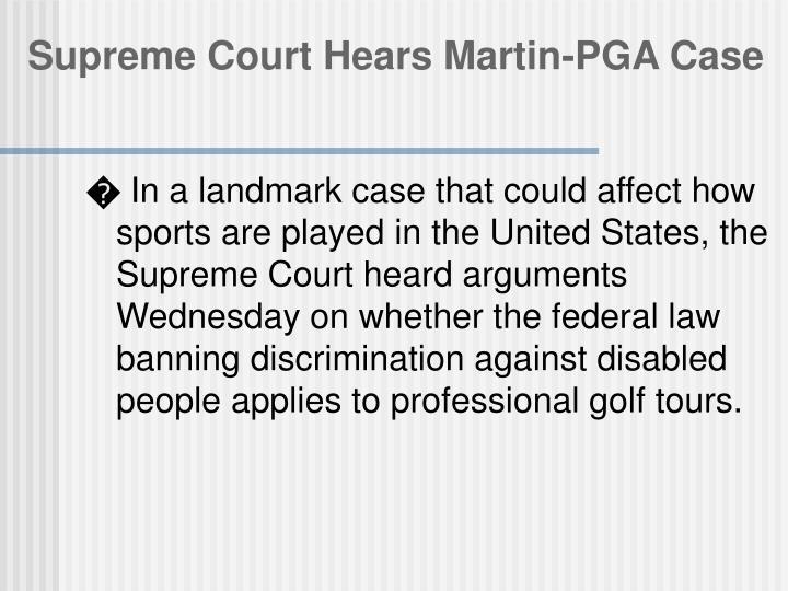 Supreme Court Hears Martin-PGA Case