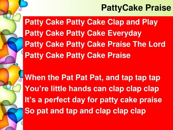 PattyCake Praise