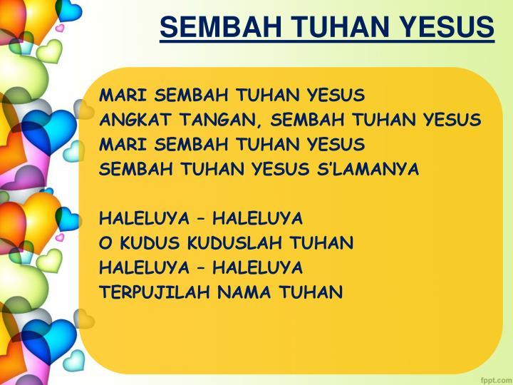 SEMBAH TUHAN YESUS