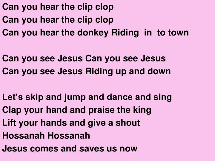 Can you hear the clip clop