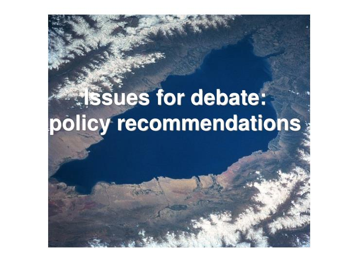 Issues for debate: