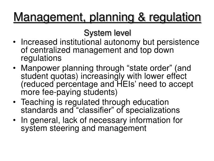 Management, planning & regulation