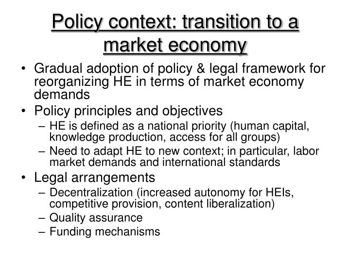 Policy context transition to a market economy