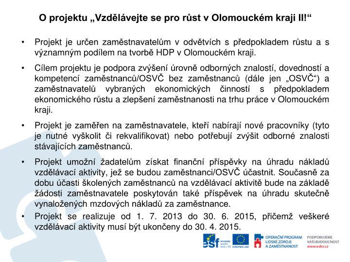 """O projektu """"Vzdělávejte se pro růst v Olomouckém kraji II!"""""""