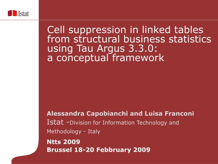 Cell suppression in linked tables from structural business statistics using Tau Argus 3.3.0: