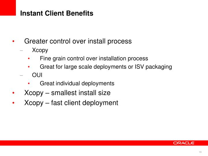 Instant Client Benefits