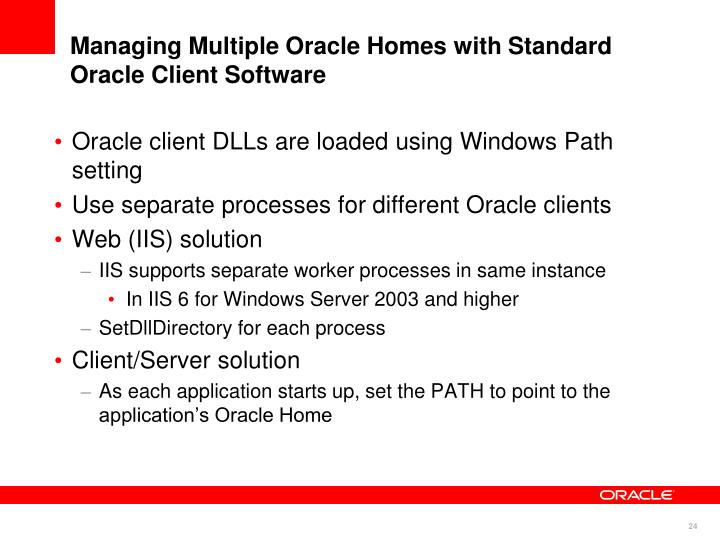 Managing Multiple Oracle Homes with Standard Oracle Client Software