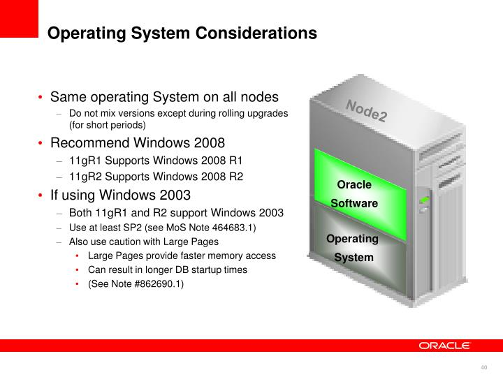 Operating System Considerations