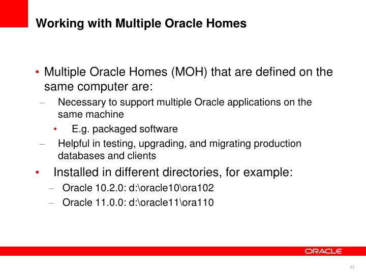 Working with Multiple Oracle Homes