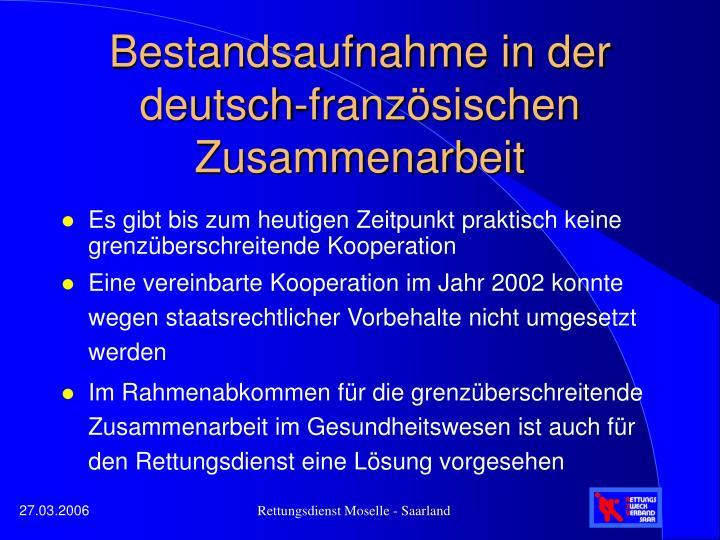 Bestandsaufnahme in der deutsch-französischen Zusammenarbeit