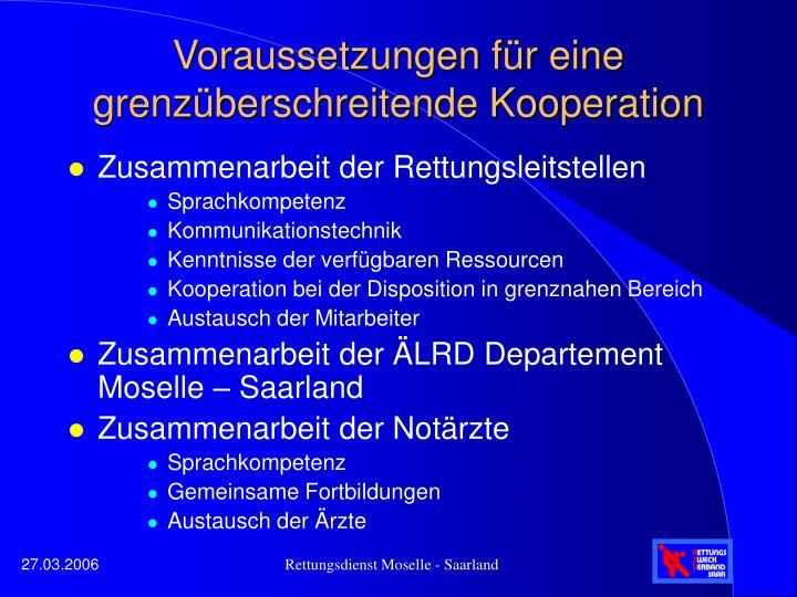 Voraussetzungen für eine grenzüberschreitende Kooperation