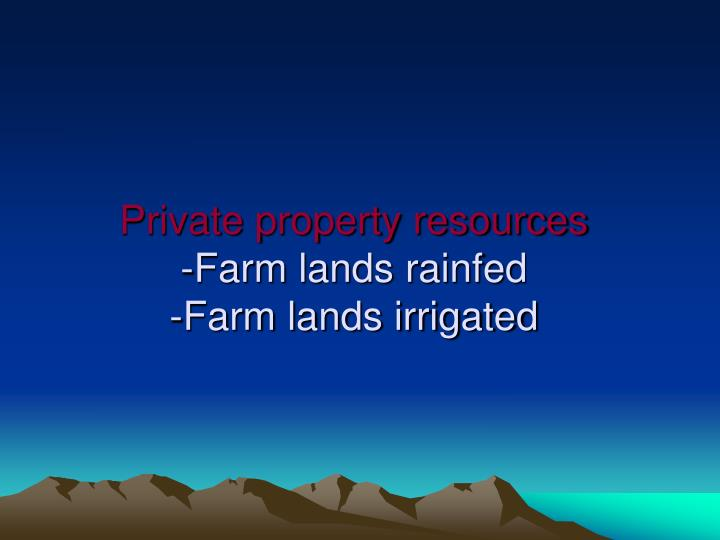Private property resources