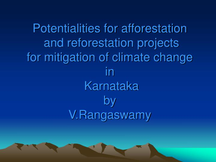 Potentialities for afforestation
