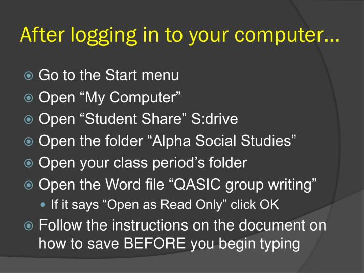 After logging in to your computer…