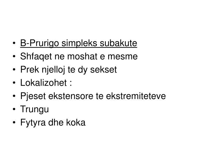 B-Prurigo simpleks subakute